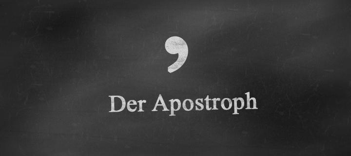 """Tafel, auf dem """"der Apostroph"""" steht"""