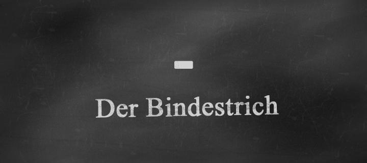 Korrektes Schriftzeichen des Bindestrichs.