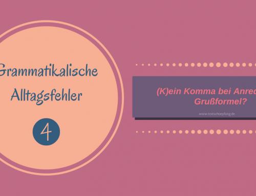 Grammatikalische Alltagsfehler: (K)ein Komma bei Anrede und Grußformel?
